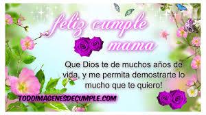 Imagenes Que Digan Feliz Cumpleaños Mami | cumpleaños mamá
