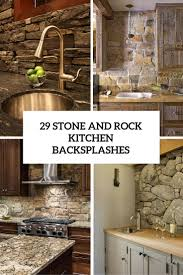 Kitchen Mural Backsplash Kitchen 29 Cool Stone And Rock Kitchen Backsplashes That Wow