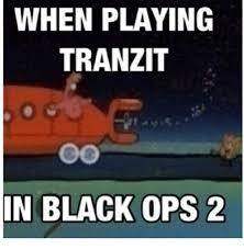 Blind Eye Black Ops 2 25 Best Memes About Black Ops 2 Black Ops 2 Memes