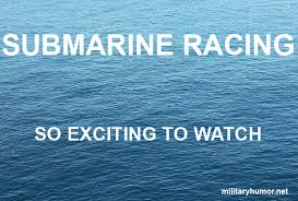 Funny Navy Memes - submarine racing military humor