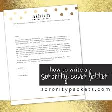 how to write a cover letter for sorority recruitment