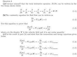 fluid dynamics conservation of mass conservation chegg com
