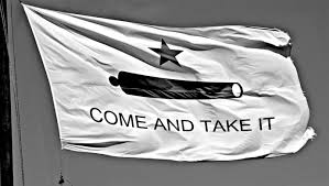 Come And Take It Flag Without Gun Rights Texans Would Be Serfs Not Citizens