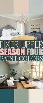 Best Home Interior Paint Colors Fixer Season Four Paint Colors Best Matches For Your Home