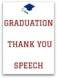 Example Of Thanksgiving Speech Brilliant High Graduation Speeches