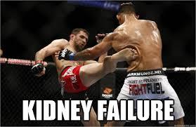 Failure Meme - kidney failure kidney quickmeme