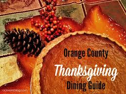 2015 orange county thanksgiving dining guide