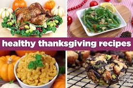 healthy thanksgiving recipes dinner recipes mind