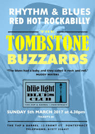 tombstone cost the blue light blues club presents the tombstone buzzards