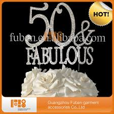 50 and fabulous cake topper 2015 hot bling rhinestone fifty fabulous cake topper for 50th