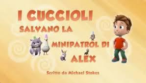 image paw patrol cuccioli salvano la minipatrol alex png