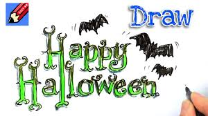 Happy Halloween Graphics by How To Draw Happy Halloween Real Easy Youtube