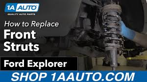 2002 ford explorer struts how to replace install front struts 06 10 ford explorer