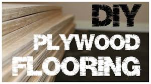 Flooring by Plywood Flooring An Inexpensive Alternative To Hardwood Floors