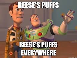 Reese Meme - reese s puffs reese s puffs everywhere toy story quickmeme