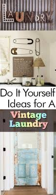 Retro Laundry Room Decor Do It Yourself Ideas For A Vintage Laundry Room My List Of Lists
