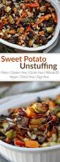 sweet thanksgiving recipes sweet potato unstuffing the real food dietitians