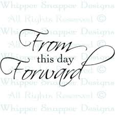 this day forward wedding sayings wedding rubber sts wedding