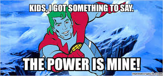 power is yours captain planet