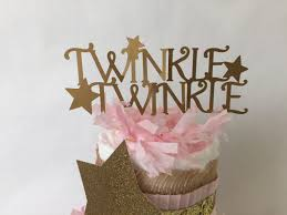 twinkle twinkle baby shower decorations twinkle twinkle cake twinkle twinkle
