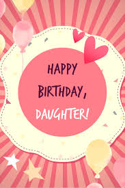 quote for daughters bday birthday wishes for your daughter