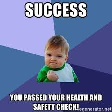 Health And Safety Meme - success you passed your health and safety check success kid