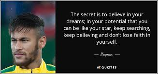biography neymar bahasa inggris top 25 quotes by neymar a z quotes