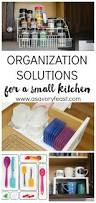 Best Kitchen Organization Easy Organization Solutions For A Small Kitchen
