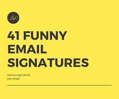 huge list of funny email signatures u0026 sign offs turbofuture