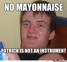 Mayonnaise Meme - mayonnaise by lonely yeti meme center