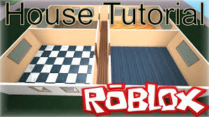 roblox building tutorial how to make a basic realistic house