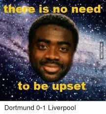 Kolo Toure Memes - 25 best memes about there is no need to be upset there is no