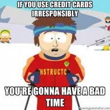 Credit Card Memes - credit cards friend or foe