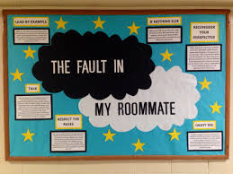 the fault in my roommate bulletin board i could be an ra