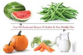 5 low fat foods sources to include in your healthy diet
