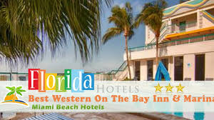 Miami Beach Hotels Map by Best Western On The Bay Inn U0026 Marina Miami Beach Hotels Florida