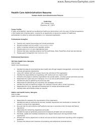 Organizational Skills Examples For Resume by Healthcare Administration Sample Resume 16 Healthcare