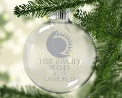 solar eclipse 2017 ornament i got totality mooned total