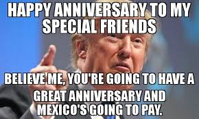 Happy Anniversary Meme - happy anniversary to my special friends believe me you re going to