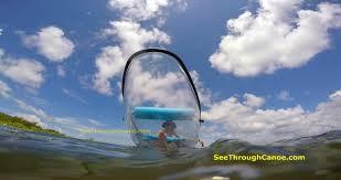 see through canoe since 2007 built tough not cheap the