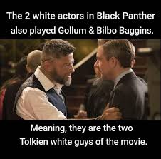 Guys Meme - black panther memes 006 tolkien white guys comics and memes