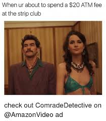 Club Meme - 25 best memes about strip club strip club memes