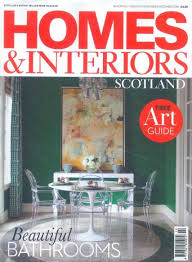 home and interiors scotland homes interiors scotland magazine subscription