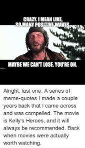 Positive Meme Quotes - 25 best memes about meme quotes meme quotes memes