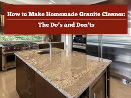 how to make homemade granite cleaner lesher natural stone