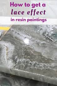 how to get a lace effect in resin pours resin tutorials