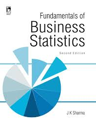 fundamentals of business statistics 2nd edition by j k sharma