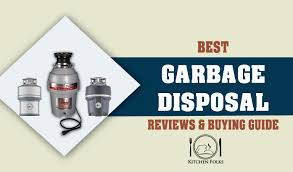 best garbage disposal reviews 12 top waste disposer for 2017