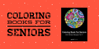 coloring books seniors large print coloring books