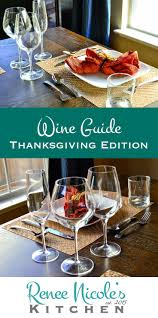 Best White Wine For Thanksgiving 60 Best Wines I Love Images On Pinterest Wine Down Wednesday